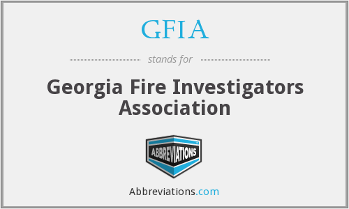 GFIA - Georgia Fire Investigators Association