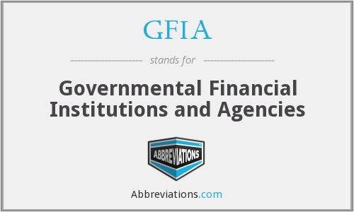 GFIA - Governmental Financial Institutions and Agencies