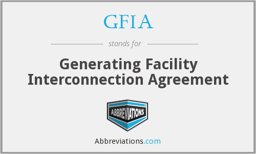 GFIA - Generating Facility Interconnection Agreement