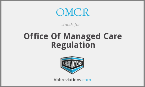 OMCR - Office Of Managed Care Regulation