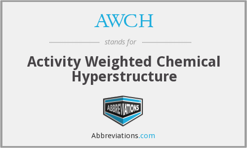 AWCH - Activity Weighted Chemical Hyperstructure