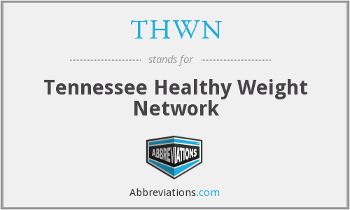 THWN - Tennessee Healthy Weight Network