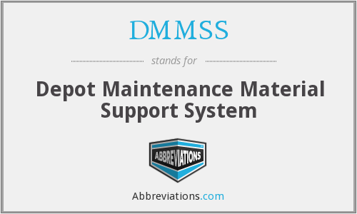 DMMSS - Depot Maintenance Material Support System