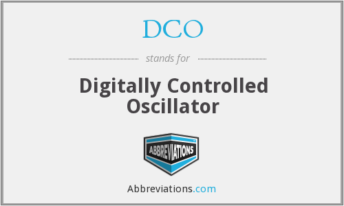What does DCO stand for?