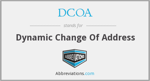 DCOA - Dynamic Change Of Address