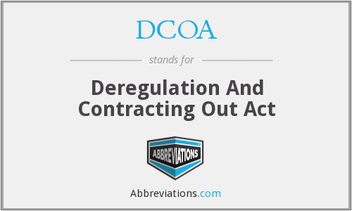 DCOA - Deregulation And Contracting Out Act
