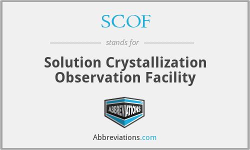 SCOF - Solution Crystallization Observation Facility