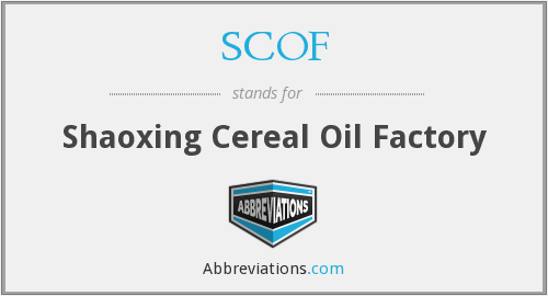 SCOF - Shaoxing Cereal Oil Factory