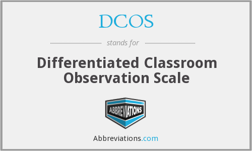DCOS - Differentiated Classroom Observation Scale