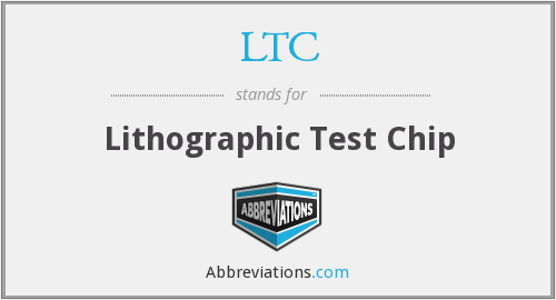 LTC - Lithographic Test Chip