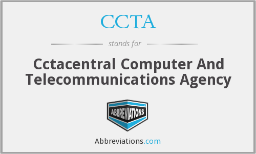 CCTA - Cctacentral Computer And Telecommunications Agency