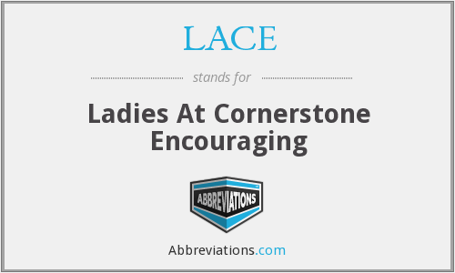 LACE - Ladies At Cornerstone Encouraging