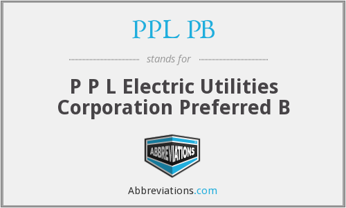 PPL PB - P P L Electric Utilities Corporation Preferred B