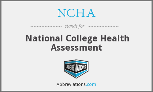 NCHA - National College Health Assessment