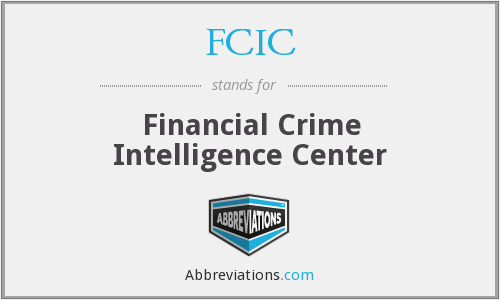 FCIC - Financial Crime Intelligence Center