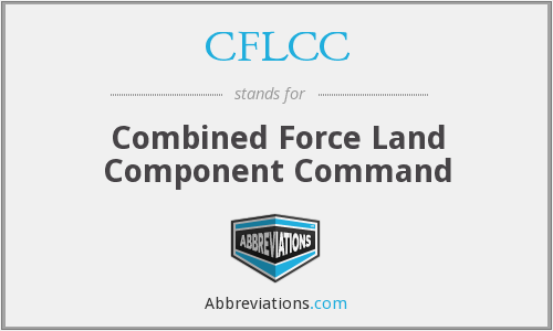 CFLCC - Combined Force Land Component Command