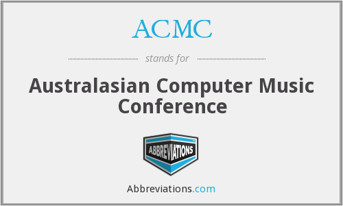 ACMC - Australasian Computer Music Conference
