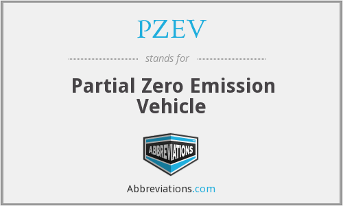 PZEV - Partial Zero Emission Vehicle