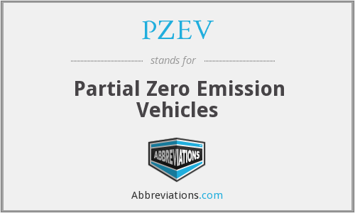 PZEV - Partial Zero Emission Vehicles