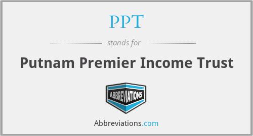 PPT - Putnam Premier Income Trust
