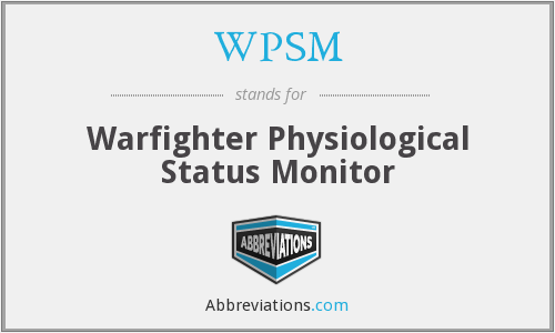 WPSM - Warfighter Physiological Status Monitor
