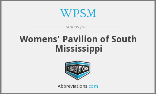 WPSM - Womens' Pavilion of South Mississippi
