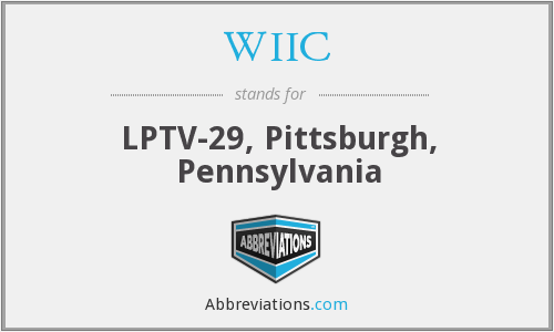 WIIC - LPTV-29, Pittsburgh, Pennsylvania