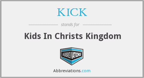 KICK - Kids In Christs Kingdom