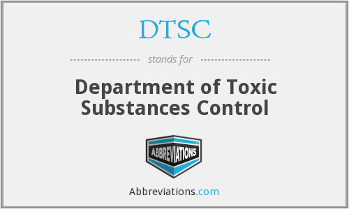 DTSC - Department of Toxic Substances Control