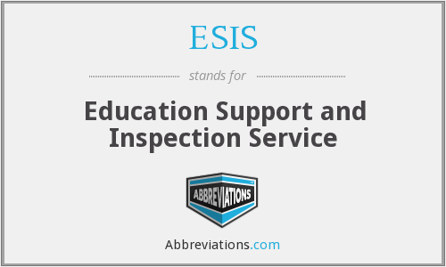 ESIS - Education Support and Inspection Service