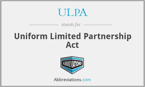 ULPA - Uniform Limited Partnership Act