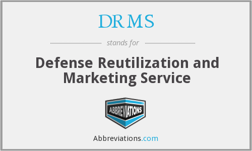 DRMS - Defense Reutilization Marketing Service