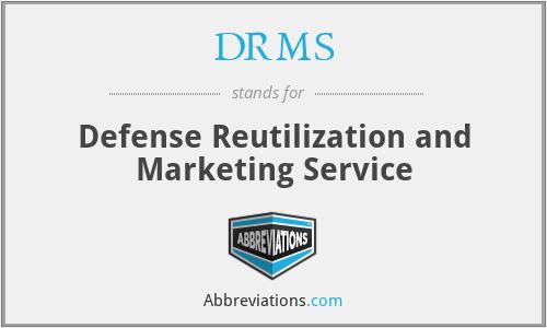 DRMS - Defense Reutilization and Marketing Service