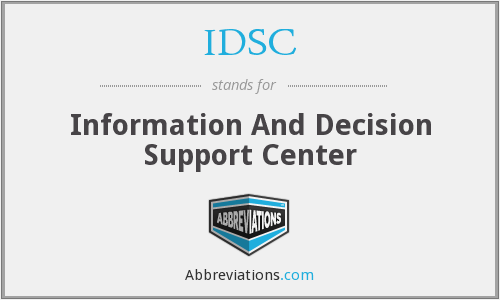 IDSC - Information And Decision Support Center