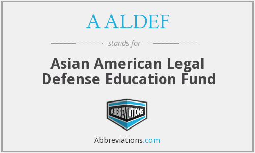 What does AALDEF stand for?