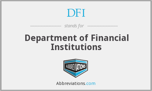 DFI - Department of Financial Institutions