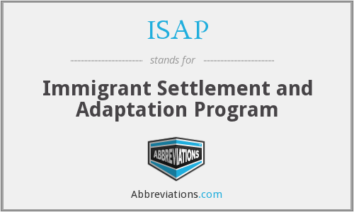 ISAP - Immigrant Settlement and Adaptation Program