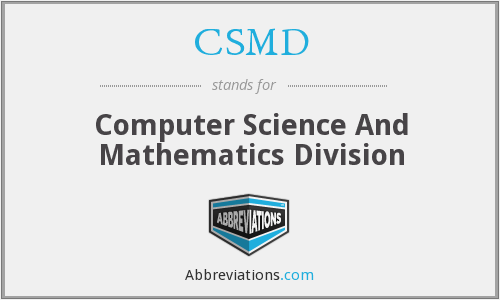 CSMD - Computer Science And Mathematics Division