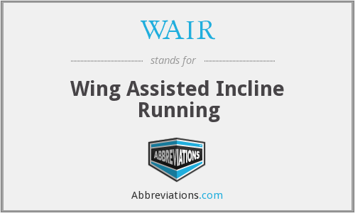 WAIR - Wing Assisted Incline Running