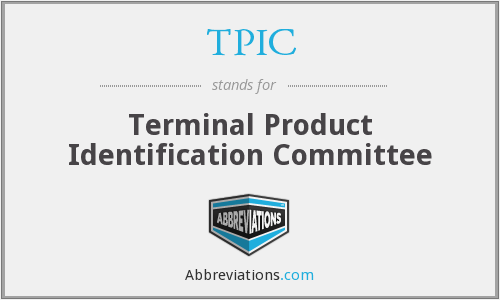 TPIC - Terminal Product Identification Committee