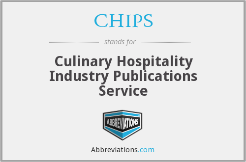 CHIPS - Culinary Hospitality Industry Publications Service
