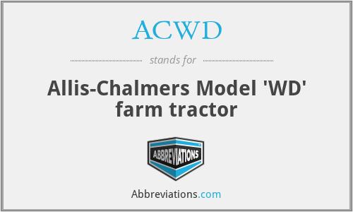 ACWD - Allis-Chalmers Model 'WD' farm tractor