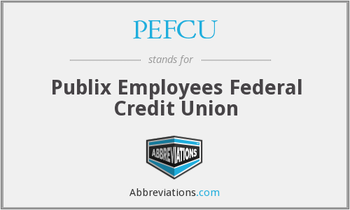 What does PEFCU stand for?