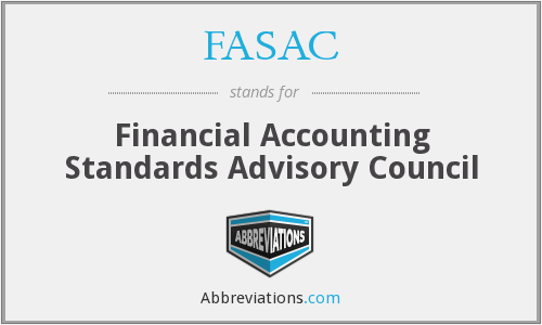 FASAC - Financial Accounting Standards Advisory Council