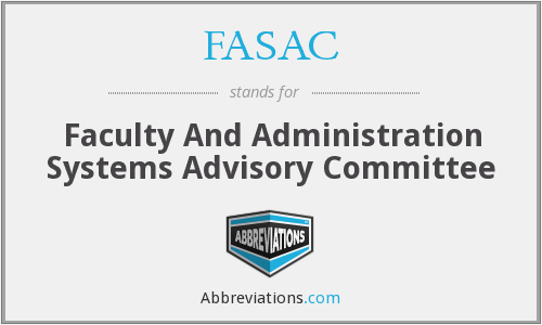 FASAC - Faculty And Administration Systems Advisory Committee
