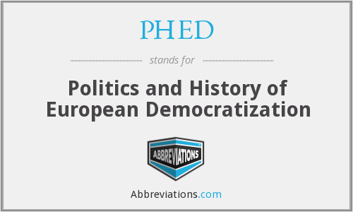 PHED - Politics and History of European Democratization