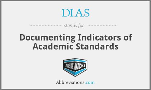 DIAS - Documenting Indicators of Academic Standards