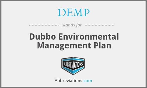 DEMP - Dubbo Environmental Management Plan