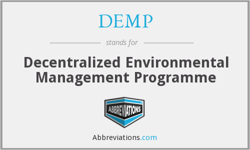 DEMP - Decentralized Environmental Management Programme