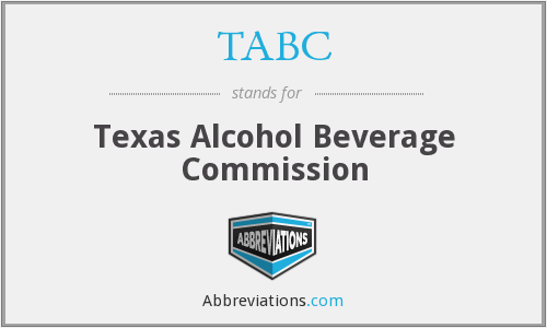 TABC - Texas Alcohol Beverage Commission